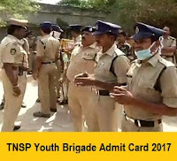 TNSP Youth Brigade Admit Card 2017