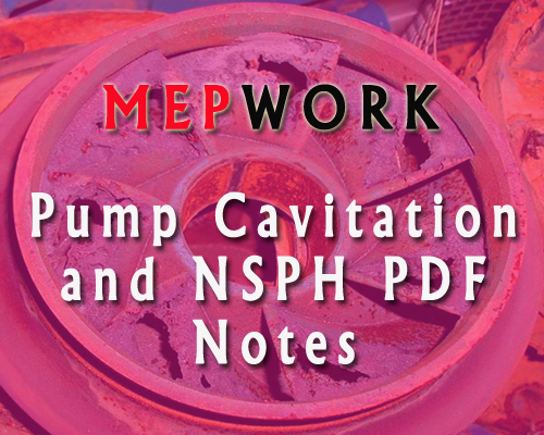Download Pump Cavitation and NSPH PDF Notes