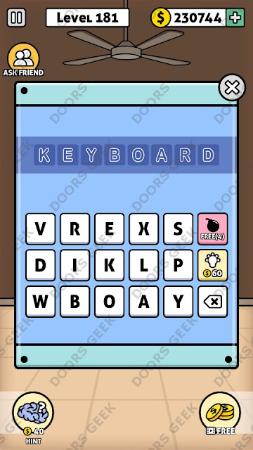 The answer for Escape Room: Mystery Word Level 181 is: KEYBOARD