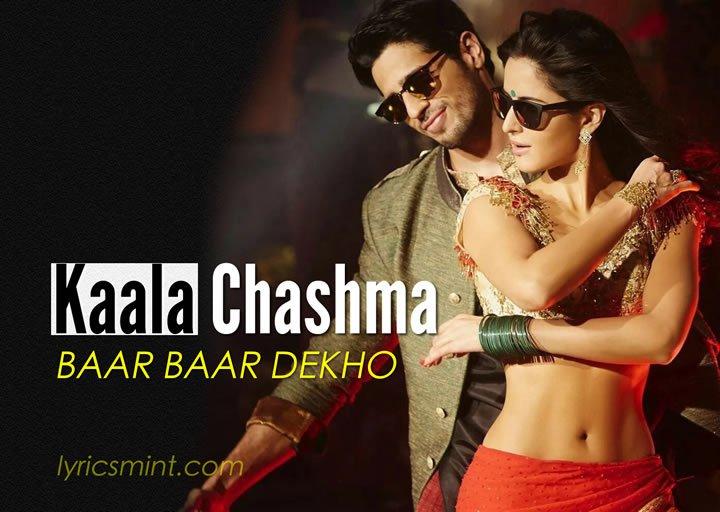 Kala Chashma Lyrics – Baar Baar Dekho