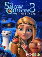 Nữ Hoàng Tuyết 3: Lửa và Băng