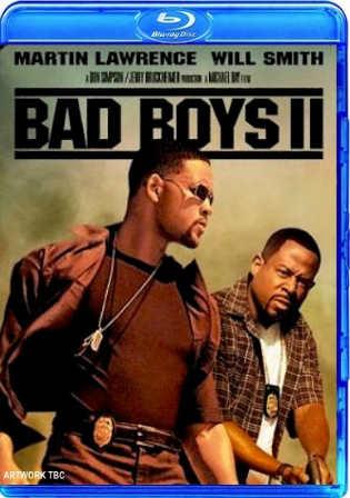 Bad Boys II 2003 BRRip Hindi Dubbed Dual Audio 720p ESub Watch Online Full Movie Download bolly4u