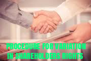 Procedure-for-Variation-of-Shareholders-Rights