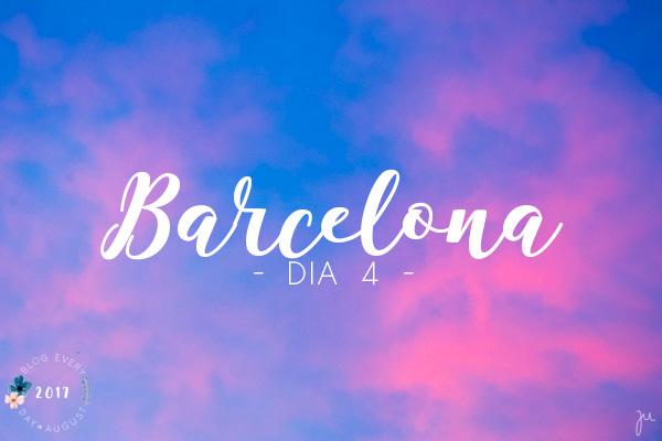 BEDA #7 || BARCELONA || Introdução ao Quarto Dia