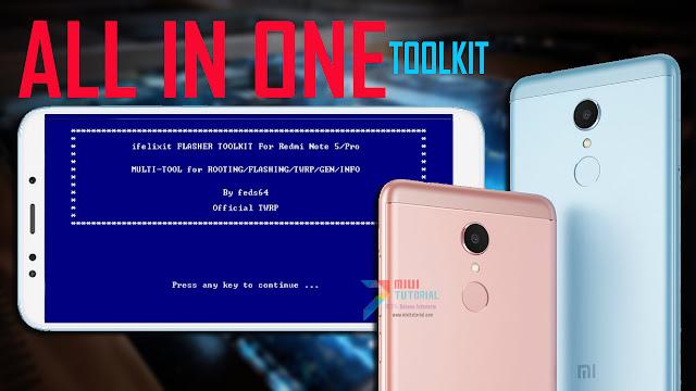 All in One Toolkit: Root SuperSU dan Install Custom TWRP di Xiaomi Redmi Note 5/PRO Sekarang Jadi Lebih Mudah: Ini Tutorial Caranya