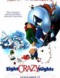 Eight Crazy Nights | Bmovies