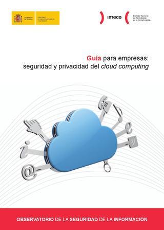 Guía para empresas: Seguridad y privacidad del cloud computing