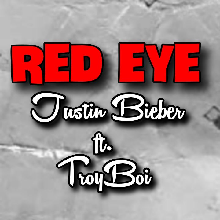 Justin Bieber's Song RED EYE (featuring TroyBoi) - Chorus: Hoppin' on the red-eye.. MP3 Download