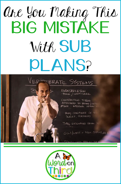 Are You Making This Big Mistake With Sub Plans? by A Word On Third
