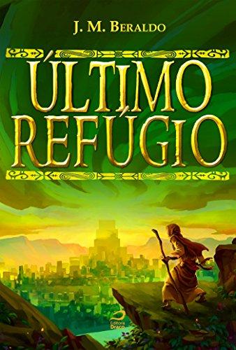 Último Refúgio - J. M. Beraldo