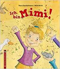 Bilderbuch zu Kosewörtern: Petra Steckelmann, Mele Brink - Ich bin Mimi!