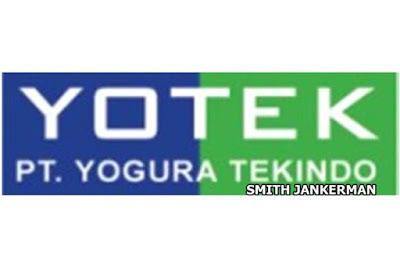 Lowongan Kerja Pekanbaru : PT. Yogura Tekindo (Yotek) Desember 2017