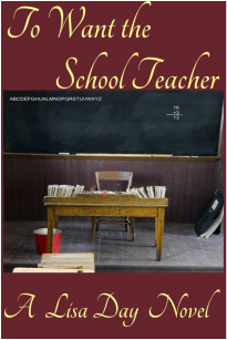 http://www.amazon.com/Want-School-Teacher-Lisa-Day-ebook/dp/B00NK15IGC/ref=la_B005W6EXGY_1_4?s=books&ie=UTF8&qid=1420491777&sr=1-4