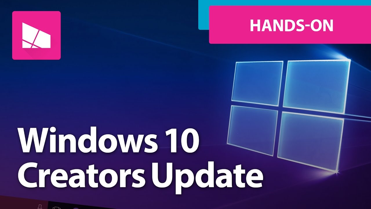 Windows 10 Creators Update -- What's New