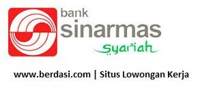 Lowongan Kerja PT Bank Sinarmas Syariah Fresh Graduate