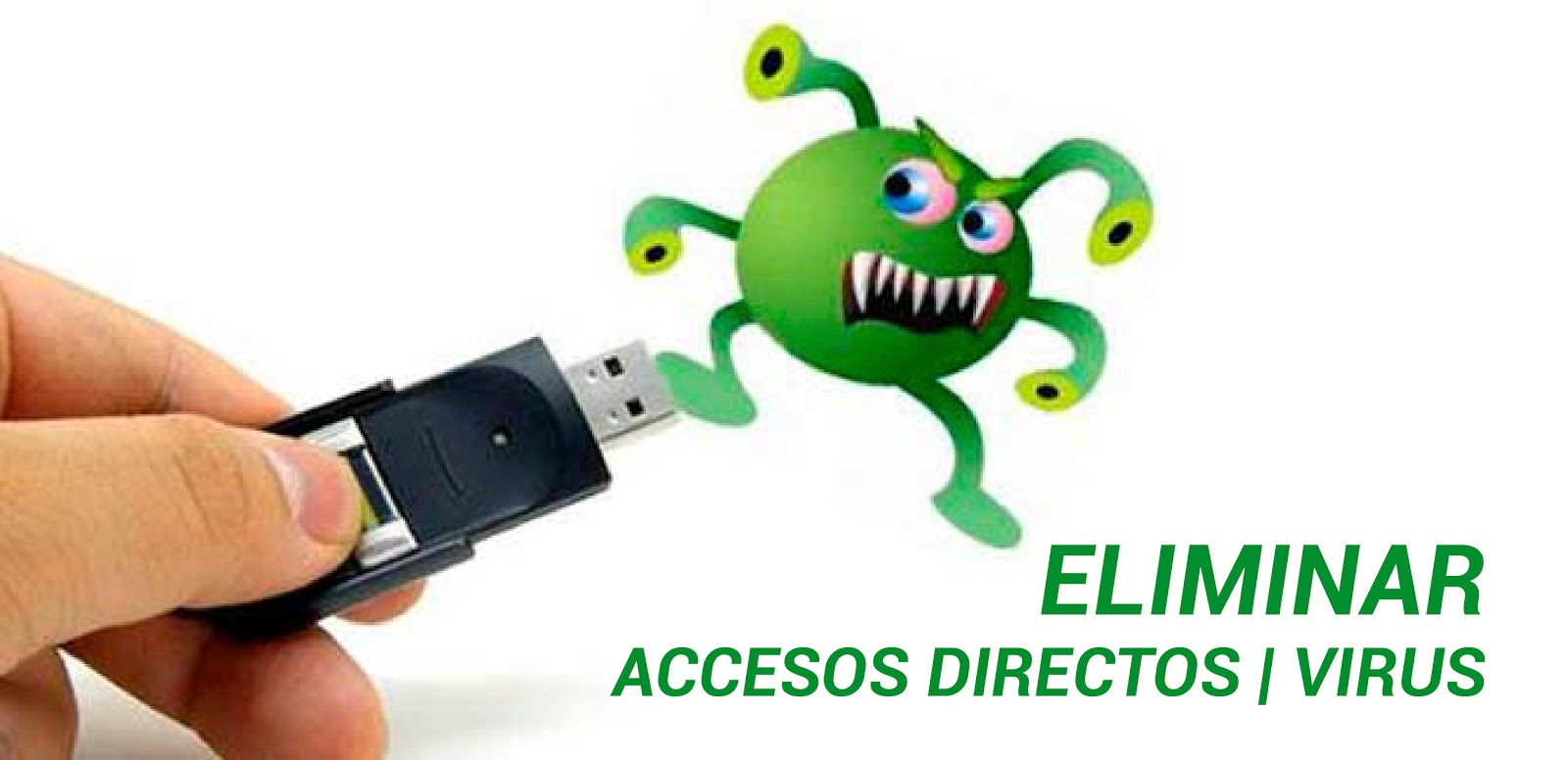 Eliminar virus de Acceso directo | Windows 10 | 2018