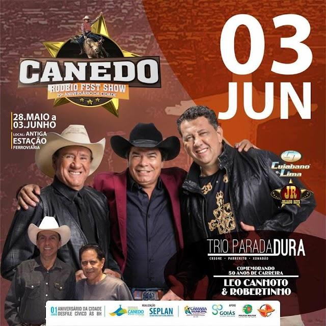 Trio Parada Dura junto com Leo Canhoto e Robertinho encerram o Canedo Rodeio Fest Show