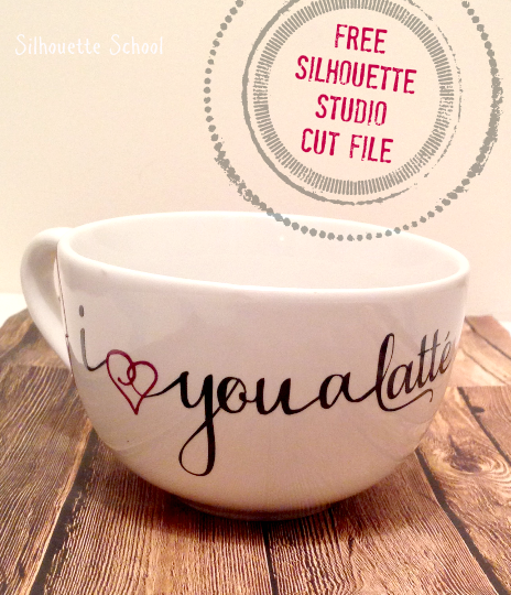 Silhouette Studio, free cut file, I love you a latte