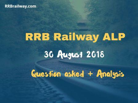 Railway RRB ALP 30 August 2018 Analysis and Question Asked in Exam Download (All Shifts)
