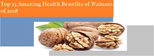 Top 13 Amazing Health Benefits of Walnuts