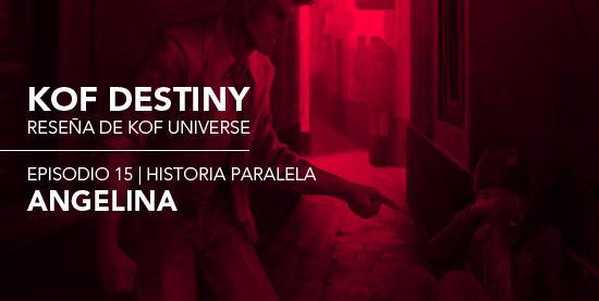 http://www.kofuniverse.com/2017/11/resena-de-kof-destiny-episodio-15.html