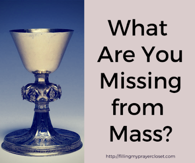 What Are You Missing From Mass a post by @fillpraycloset #catholic #mass #faith