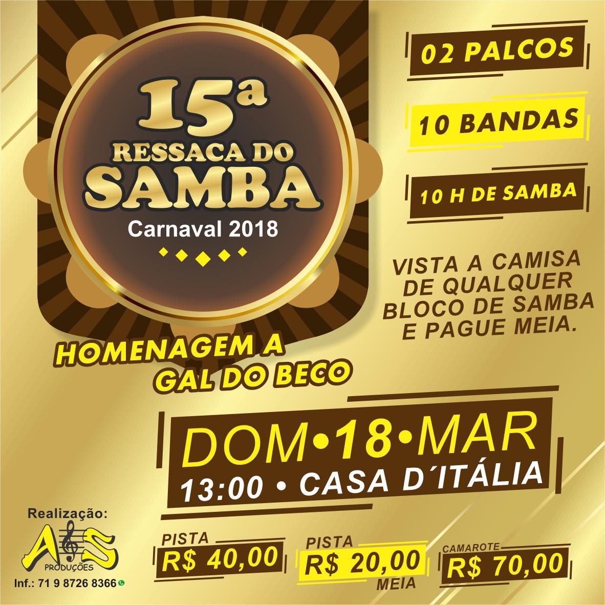 5cc6777516f33 Ressaca do Samba chega em sua 15ª edição reunindo o melhor do samba baiano