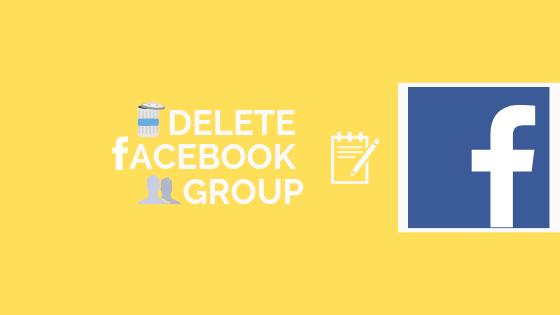 Delete Group On Facebook<br/>