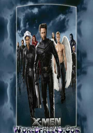 Poster Of X Men The Last Stand (2006) In Hindi English Dual Audio 300MB Compressed Small Size Pc Movie Free Download Only At worldfree4u.com