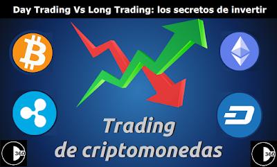 Day Trading Vs Long Trading: Los secretos de invertir en criptomonedas