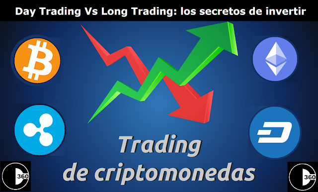 Day Trading Vs Long Trading: Los secretos de invertir en criptomonedas