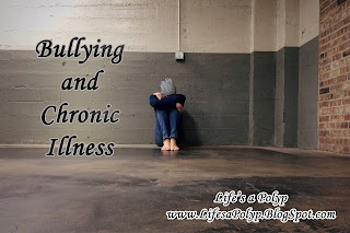 bullying and chronic illness  life's a polyp