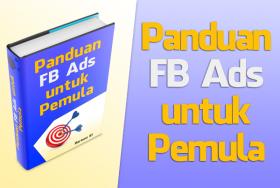 Panduan FB Ads Pemula