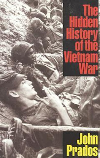 The Hidden History of the Vietnam War John Prados