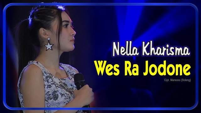 Nella Kharisma - Wes Ra Jodone