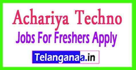 Achariya Techno Solutions Recruitment  Jobs For Freshers Apply