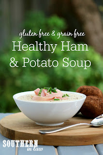Healthy Ham and Potato Soup Recipe Gluten Free