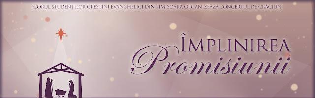 """Concert de colinde """"Împlinirea promisiunii"""" - 12 dec 2017"""