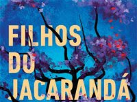 "Resenha: ""Filhos do Jacarandá"" -  Sahar Delijani"