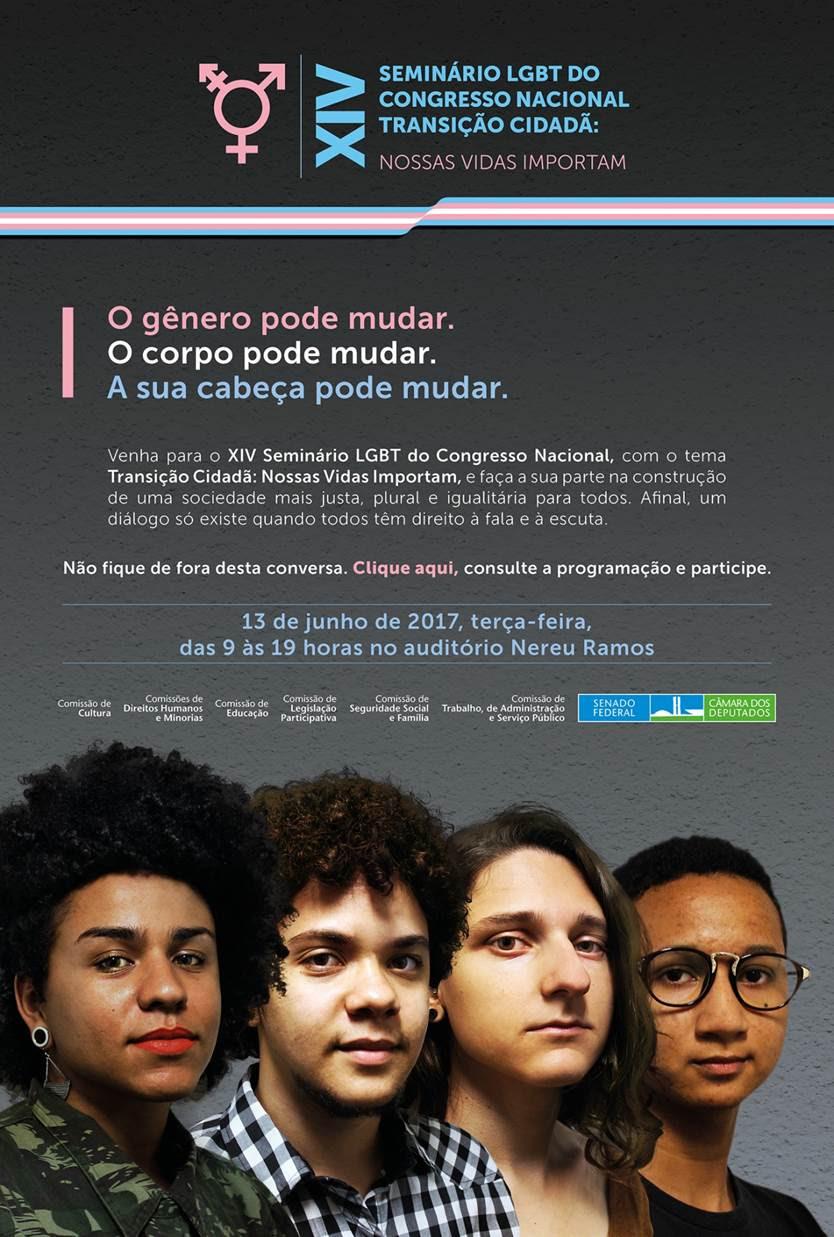 Cidadania TRANS é o tema principal da 14º Seminário LGBT do Congresso Nacional