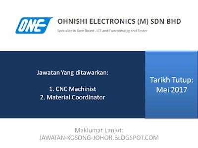 Jawatan Kosong OHNISHI ELECTRONICS (M) Sdn Bhd