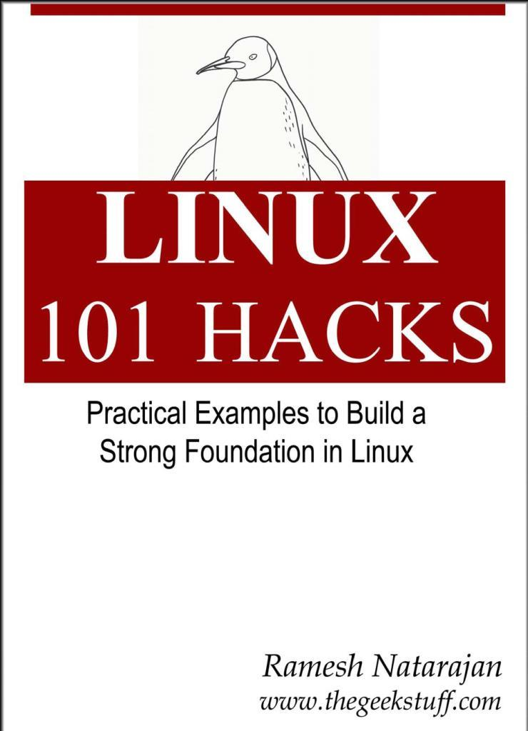 Linux 101 Hacks – Ramesh Natarajan