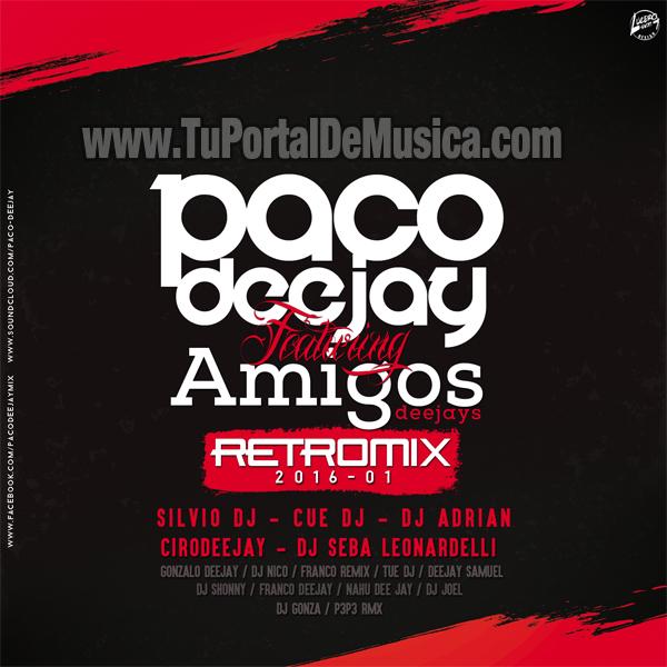 Paco DeeJay Ft. Amigos Retro Mix Vol. 1 (2016)