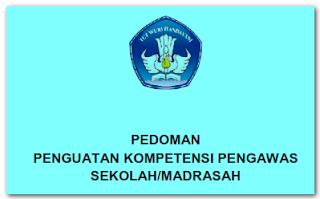 Pedoman Penguatan Kompetensi Pengawas Sekolah/Madrasah