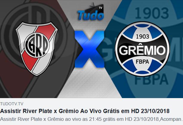 Assistir River Plate x Grêmio Ao Vivo Grátis em HD 23/10/2018 (TV Tudo)