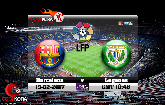 مشاهدة مباراة برشلونة وليغانيس اليوم 18-2-2017 في الدوري الأسباني