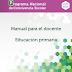 """""""PNCE"""" MANUAL PARA EL DOCENTE EDUCACIÓN PRIMARIA CICLO ESCOLAR 2019-2020."""