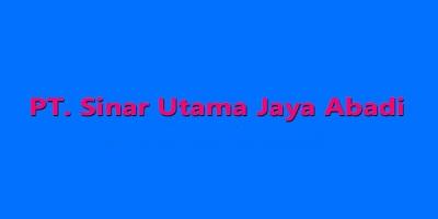 Lowongan Kerja 2017 Tangerang Operator PT. SUJA (Sinar Utama Jaya Abadi)