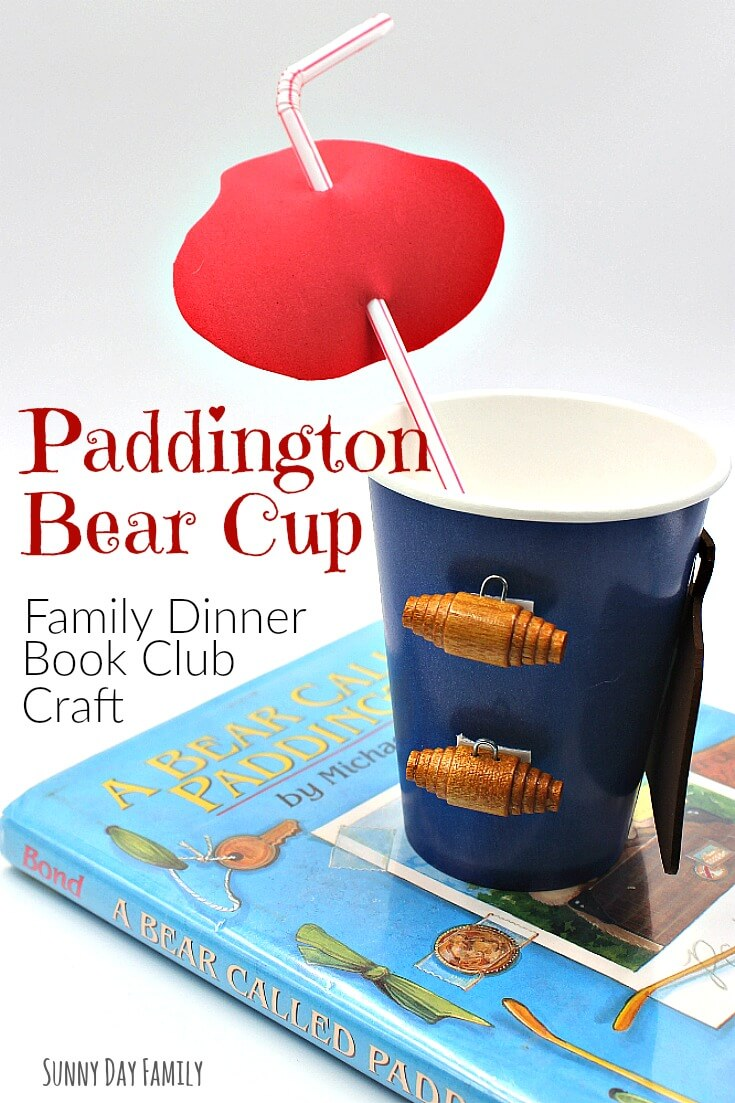 Make a cup inspired by Paddington Bear! This Paddington Bear craft is perfect for family dinner book club night.