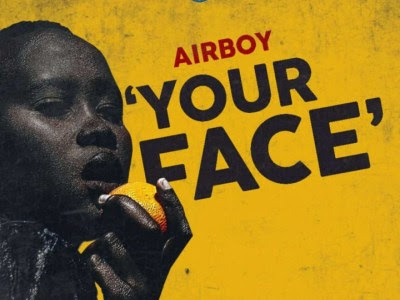 [MUSIC] Airboy - Your Face